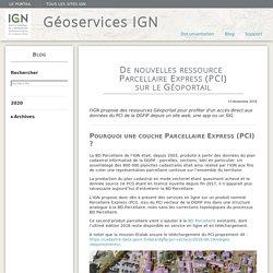 De nouvelles ressource Parcellaire Express (PCI) sur le Géoportail