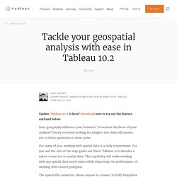 Tackle your geospatial analysis with ease in Tableau 10.2