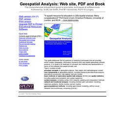 Geospatial Analysis: GIS and spatial analysis - tools, techniques, software