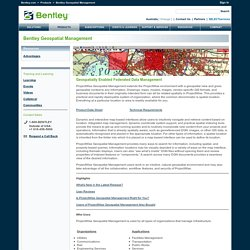 Bentley Geospatial Management: Spatially Relating All Your Content in ProjectWise