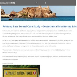 Rohtang Pass Tunnel Case Study – Geotechnical Monitoring & Instrumentation