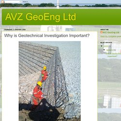 AVZ GeoEng Ltd: Why is Geotechnical Investigation Important?