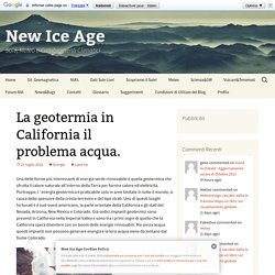 New Ice Age » La geotermia in California il problema acqua.