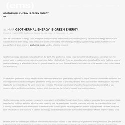Geothermal Energy is Green Energy