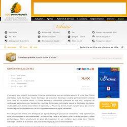 Géothermie (La) (2e éd.) - Librairie Actu-Environnement