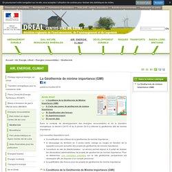 La Géothermie de minime importance (GMI) - DREAL Centre-Val de Loire