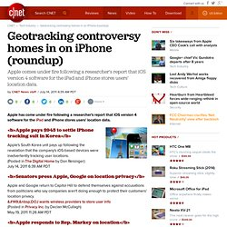 Geotracking controversy homes in on iPhone (roundup)