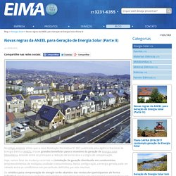 Novas regras da ANEEL para Geração de Energia... - EIMA Materiais Elétricos