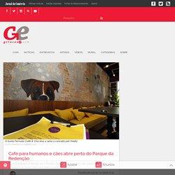 GeraçãoE - Café para humanos e cães abre perto do Parque da Redenção