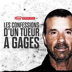 Gérald Gallant - Les confessions d'un tueur à gages