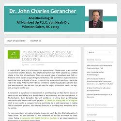 John Gerancher Scholar Anesthetist Creating last long PNB