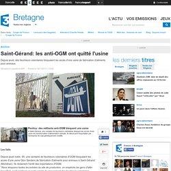 Saint-Gérand: les anti-OGM ont quitté l'usine