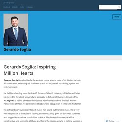 Gerardo Soglia: Inspiring Million Hearts