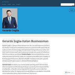 Gerardo Soglia-Italian Businessman