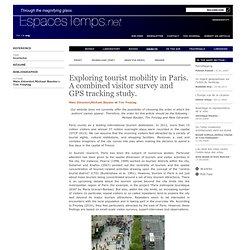 Maie Gérardot, Michael Bauder et Tim Freytag : Analyser les mobilités touristiques à Paris en combinant enquête visiteurs et GPS.
