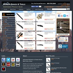 Gerber Knives, Gerber Tools and Gerber Gear for Less, GerberKnives.co