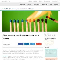 Gérer une communication de crise en 10 étapes