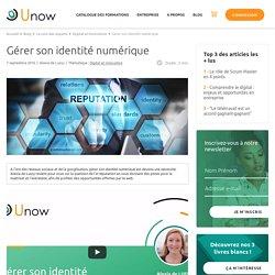 Gérer son identité numérique - Unow
