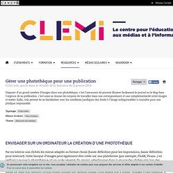 Gérer une photothèque pour une publication- CLEMI