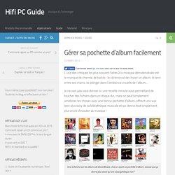 Gérer sa pochette d'album facilement - Hifi PC Guide