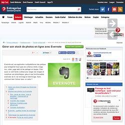 Gérer son stock de photos en ligne avec Evernote