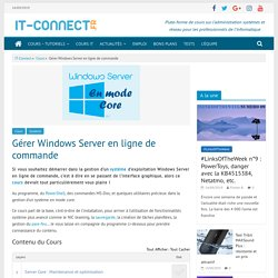 Gérer Windows Server en ligne de commande