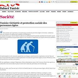 Gériatrie et protection sociale des personnes âgées
