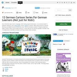 Watch German Cartoon Series & Learn German Faster!