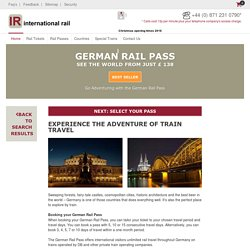 Explore Germany by Train with a German Rail Pass. Book Today!