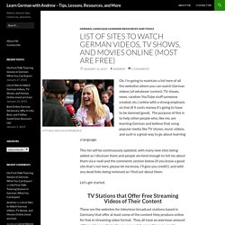 List of Sites to Watch German Videos, TV Shows, and Movies Online (most are free)