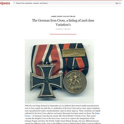 The German Iron Cross, a listing of 2nd class Variation's