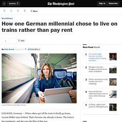 How one German millennial chose to live on trains rather than pay rent