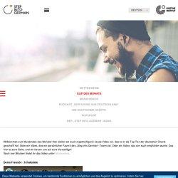Step into German - Musik - Clip des Monats -Goethe-Institut