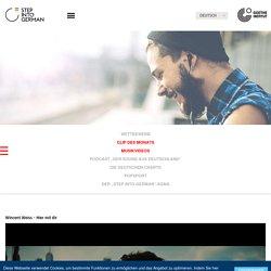 Step into German - Musik - Musikvideos-Goethe-Institut