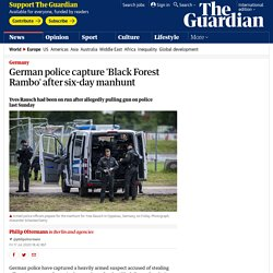 German police capture 'Black Forest Rambo' after six-day manhunt