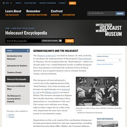 SOURCE #4 German Railways and the Holocaust