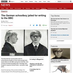 The German schoolboy jailed for writing to the BBC