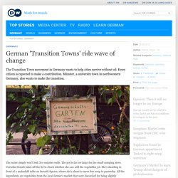 German ′Transition Towns′ ride wave of change