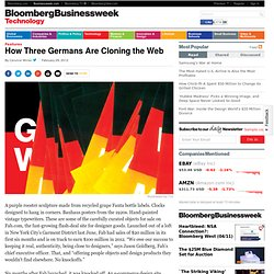 How Three Germans Are Cloning the Web