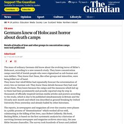Germans knew of Holocaust horror about death camps