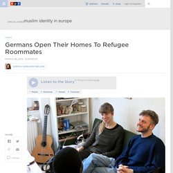 Germans Open Their Homes To Refugee Roommates : Parallels