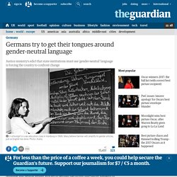 Germans try to get their tongues around gender-neutral language