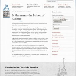 St Germanus the Bishop of Auxerre - Orthodox Church in America