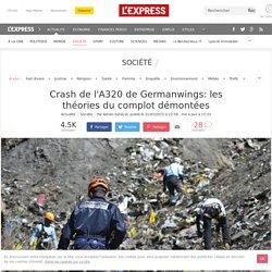 Crash de l'A320 de Germanwings: les théories du complot démontées