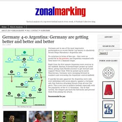Germany 4-0 Argentina: Germany are getting better and better and better