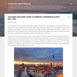 THE SHORT AND SWEET GUIDE TO GERMANY CONFERENCE ALERTS 2021-2022