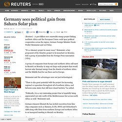 Germany sees political gain from Sahara Solar plan