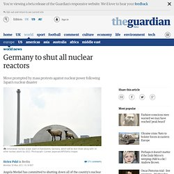 Germany to shut all nuclear reactors