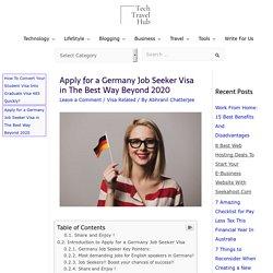 Apply for a Germany Job Seeker Visa in The Best Way Beyond 2020 - TechTravelHub