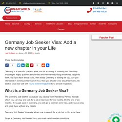 Germany Job Seeker Visa: Add a new chapter in your Life